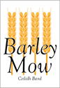 Barley Mow - Celidiah Band